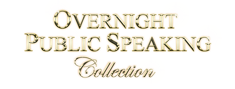 Overnight Public Speaking Collection in Gold on Black